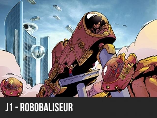 2017 - Machineville - J1 Robobaliseur
